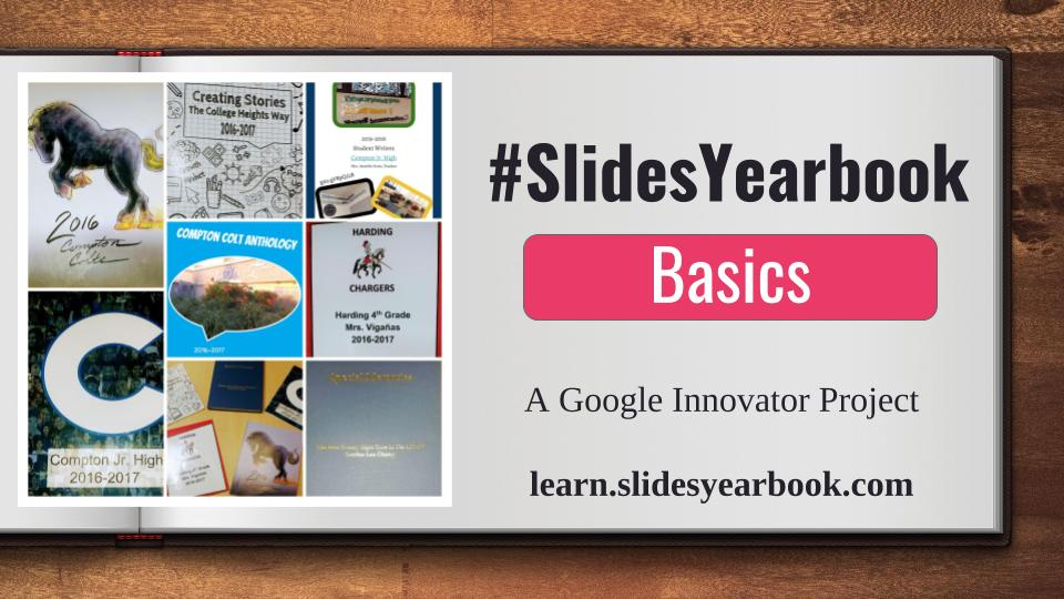 Introduction to Graphic Design and Student Publishing with #SlidesYearbook