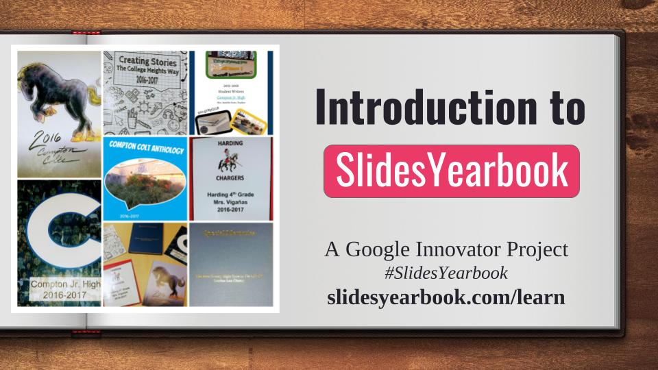 Introduction to #SlidesYearbook